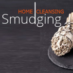 House Cleansing and Smudging